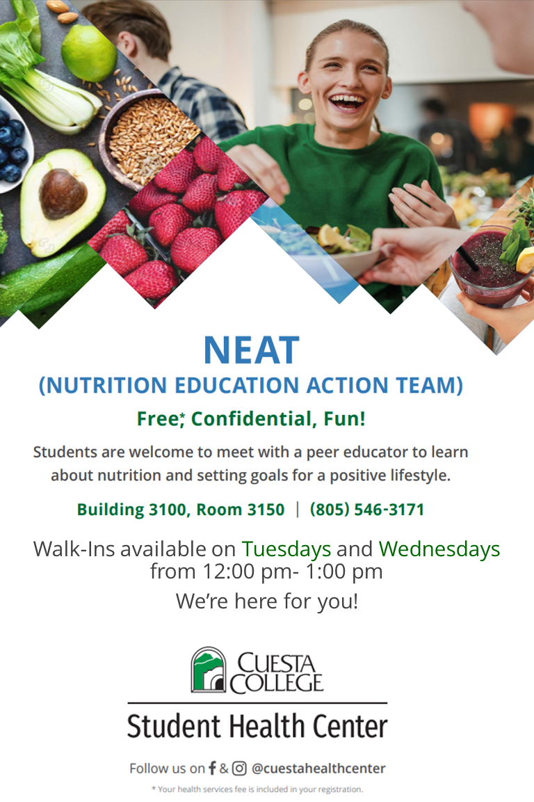Nutrition Education Action Team (NEAT) walk-ins Tues. Weds 12-1:00. Rm 3150